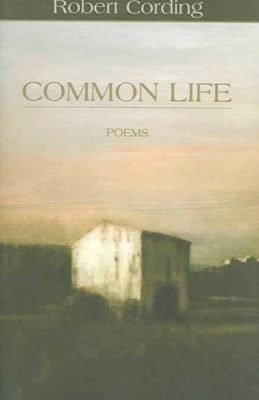 Common Life by Robert Cording