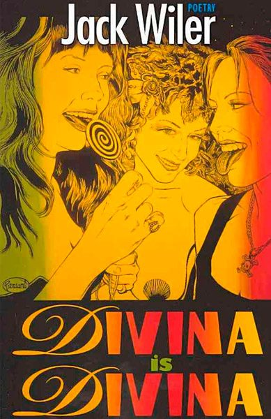 Divina Is Divina by Jack Wiler