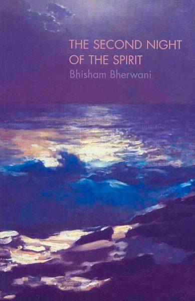 The Second Night of the Spirit by Bhisham Bherwani