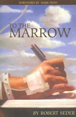 To The Marrow by Robert Seder