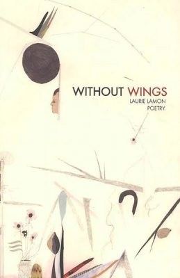Without Wings by Laurie Lamon
