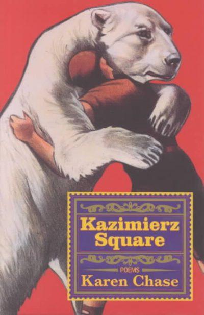 Kazimierz Square Karen Chase