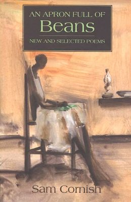 An Apron Full of Beans: New and Selected Poems by Sam Cornish