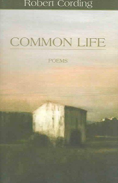 Common Life by Robert Cording