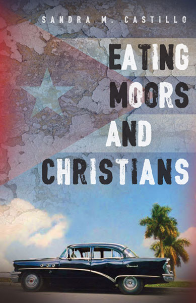 eating moors and christians sandra castillo