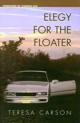 Elegy for the Floater by Teresa Carson