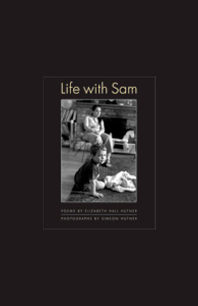 Life With Sam by Elizabeth Hall Hutner