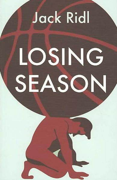 Losing Season by Jack Ridl