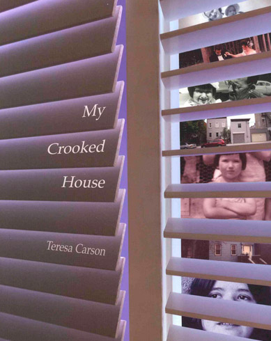 My Crooked House Teresa Carson