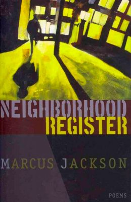 Neighborhood Register by Marcus Jackson
