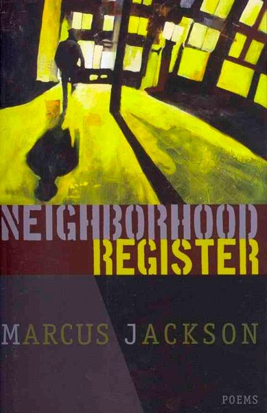 Neighborhood Register by Marcus Jackson
