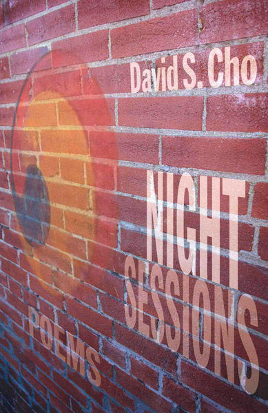 Night Sessions by David S. Cho