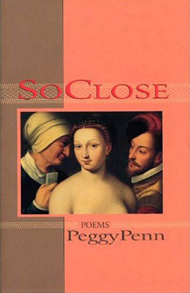 So Close by Peggy Penn