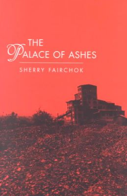 The Palace of Ashes by Sherry Fairchok