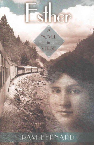 Esther: A Novel in Verse by Pam Bernard