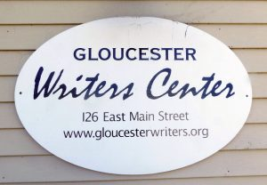 Gloucester Writer's Center, 126 East Main Street, www.gloucesterwriters.org