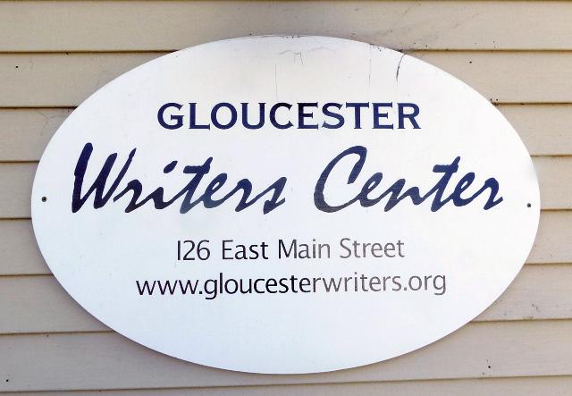 Gloucester Writer's Center, 126 East Main Street, www.gloucesterwriters.org