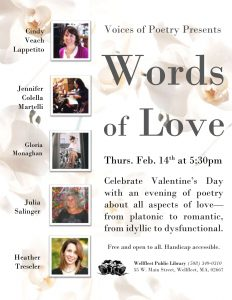 Celebrate Valentine's Day with an evening of poetry about all aspects of love - from platonic to romantic, from idyllic to dysfunctional. Free and open to all. Handicap accessible.