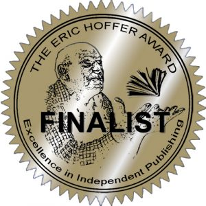 Named a Category Finalist in the Eric Hoffer Awards!